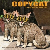 Copycat and a litter of other cats by David Yow