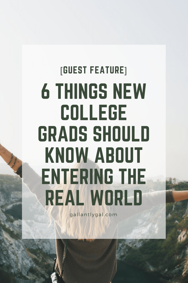 6 things new college grads should know about entering the real world