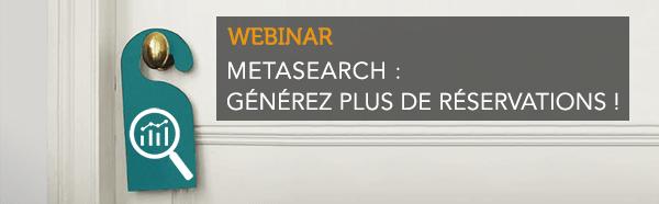 Metasearch : Générez plus de réservations !