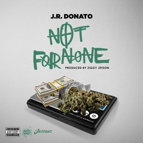 J R  Donato - Not for None | The Industry Cosign