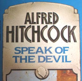 Speak of the Devil by Alfred Hitchcock