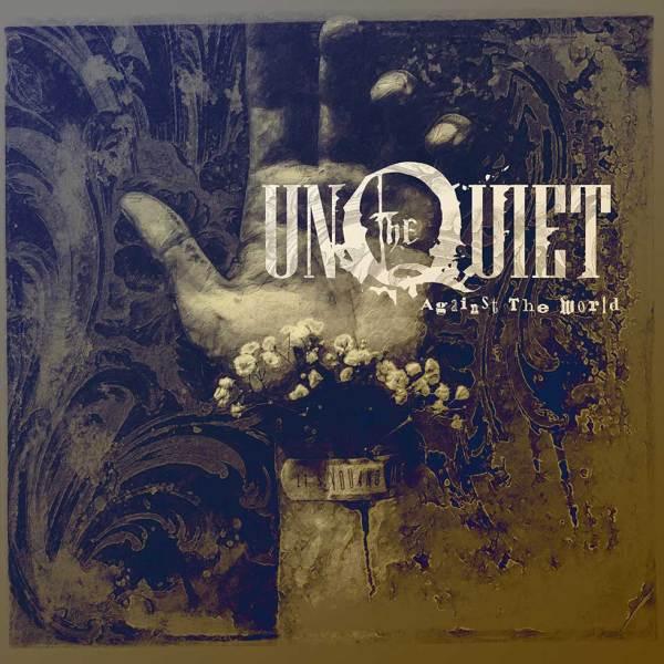 Unquiet - Against The World