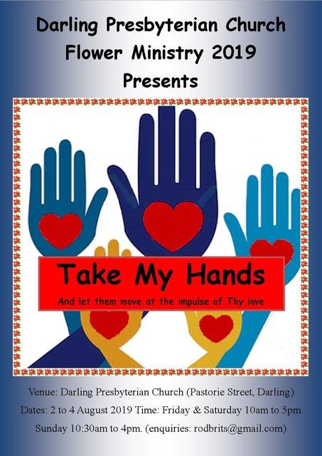 Flower Ministry - Take my hands @ Darling Presbyterian Church
