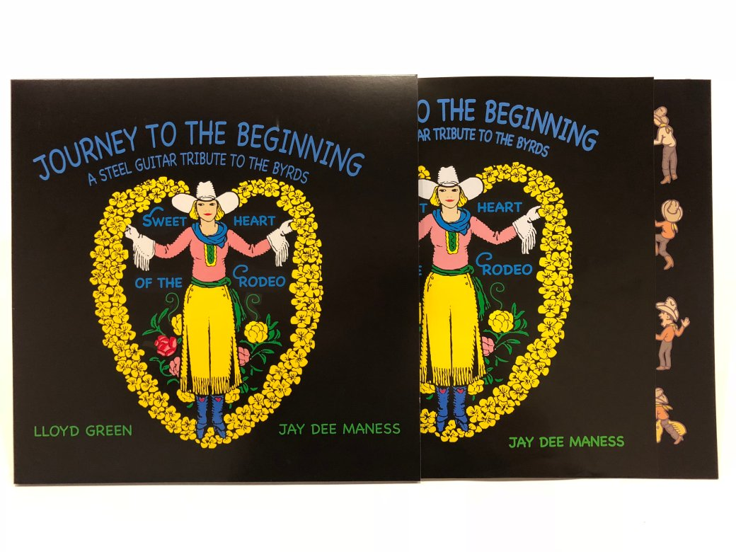 """""""Journey to the Beginning - A Tribute to the Byrds"""" by Lloyd Green and Jay Dee Maness"""