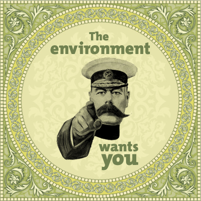 The environment wants you
