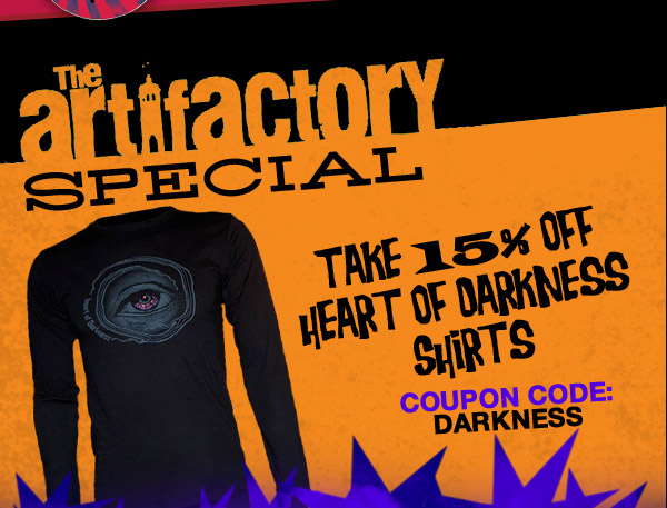 15% off Heart of Darkness Shirts