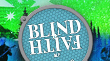 Blind Faith – The Ale of Enlightenment: an extremely well-balanced India Pale Ale