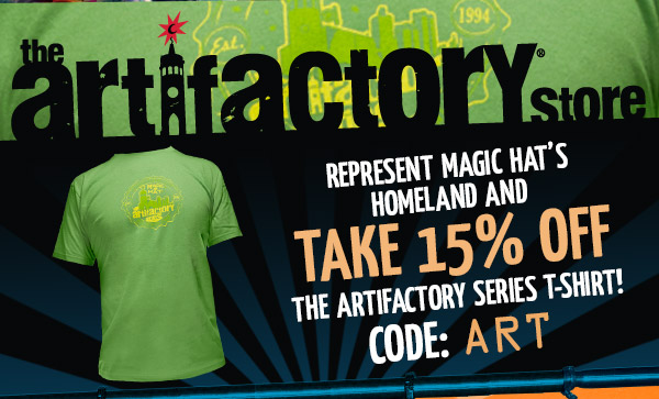 Artifactory Special - Represent Magic Hat's homeland and take 15% off the Artifactory Series t-shirt!