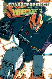 [TRANSFORMERS: Last Stand of the WRECKERS #1 2nd printing cover]