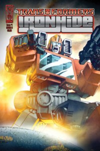 [TRANSFORMERS: IRONHIDE #1 cover]