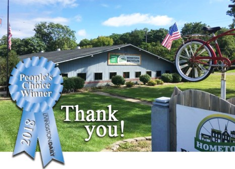 Thank you for making Hometown Bicycles Livingston County's Best Bike Shop!