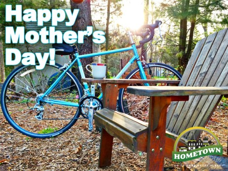 Happy Mother's Day from your Hometown Bicycles Crew!