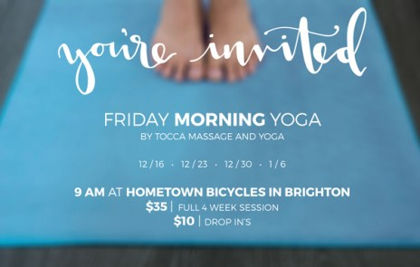 Friday Morning Yoga by Tocca Massage and Yoga at Hometown Bicycles