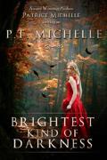 PatriceMichelle_BrightestKindofDarkness_150px