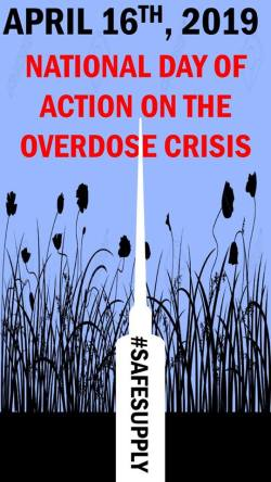 "Image: purple field with plants. A needle labeled #SAFESUPPLY is pointed up through the field. Text overlay: ""Get Ready. April 16th, 2019 National Day of Action on the Overdose Crisis."