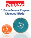 Makita 115mm General Purpose Diamond Blade  £5 ex vat