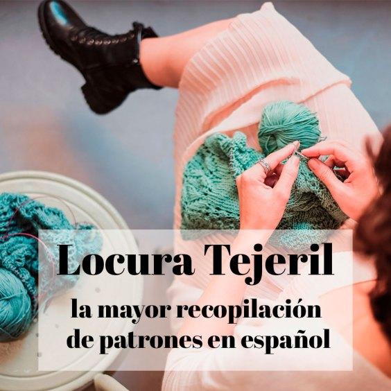Locura tejeril, la mayor recopilación de patrones en castellanoLes ...