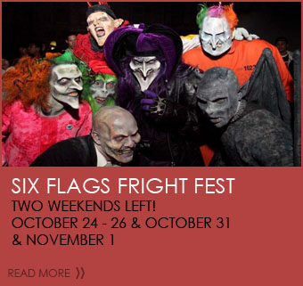 Six Flags Fright Fest - Two weekends left! - October 24-26 & October 31 & November 1
