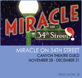 Miracle on 34th Street Canyon Theatre Guild November 28-December 21