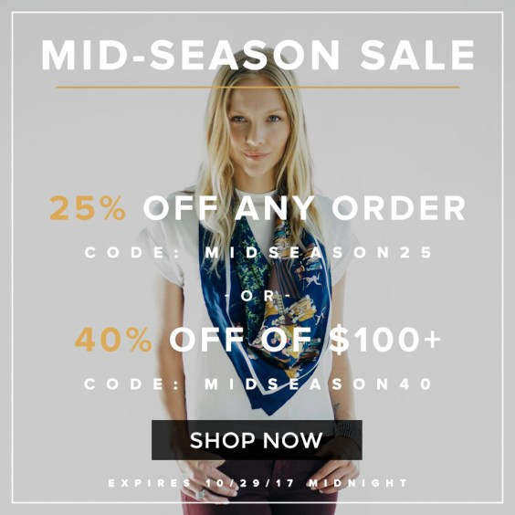 Mid-season sale: 25% off + 40% off $100 or more