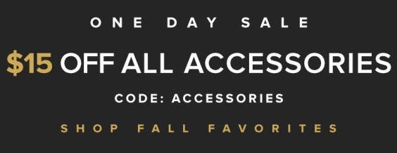 ACCESSORY SALE // $15 OFF ALL BAGS, SCARVES, & JEWELRY