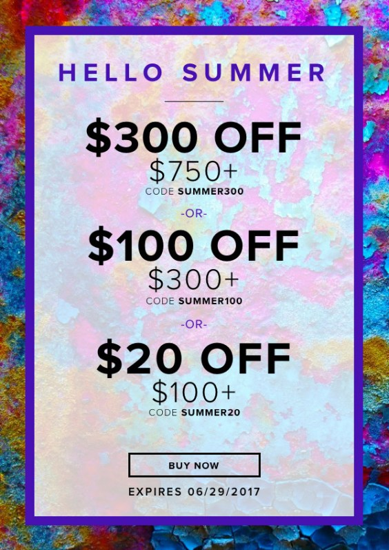 Hello Summer! Up to $300 off