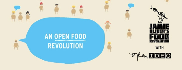 An Open Food Revolution with Jamie Oliver & OpenIDEO