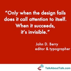 Fonts quote - John D. Berry