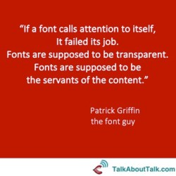 Fonts quote - Patrick Griffin