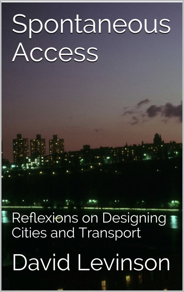 Spontaneous Access: Reflexions on Designing Cities and Transport