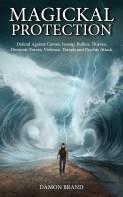 Magickal Protection by Damon Brand