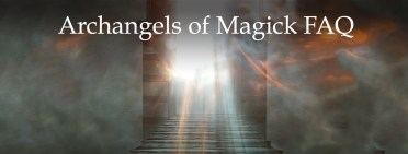 Archangels of Magick FAQ