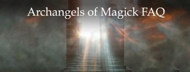 Archangels of Magick FAQ