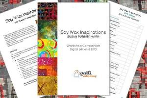 Soy Wax Inspirations Workshop Susan Purney Mark 16