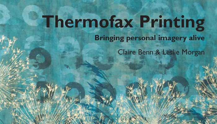 Thermofax Printing Benn Morgan Video Workshop Book 10