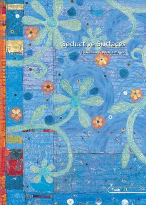 Seductive Surfaces • Jan Beaney & Jean Littlejohn