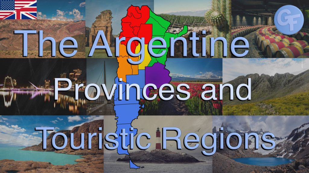The Argentine Provinces and Touristic Regions.