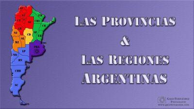 Las Provincias & Las Regiones Argentinas