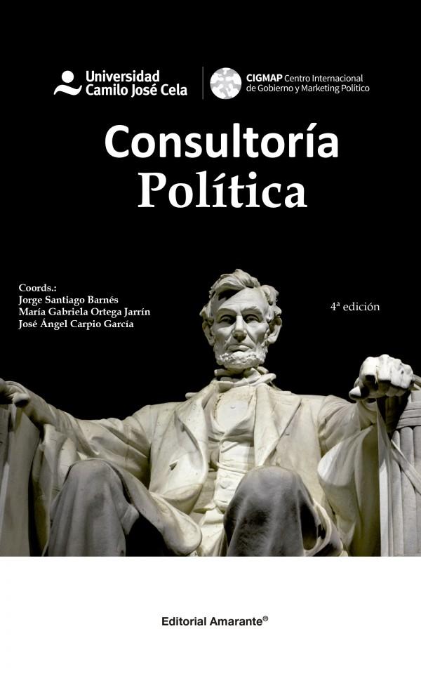 Libro Consultoría Política, Colaborador Galo Limón, Universidad Camilo José Cela