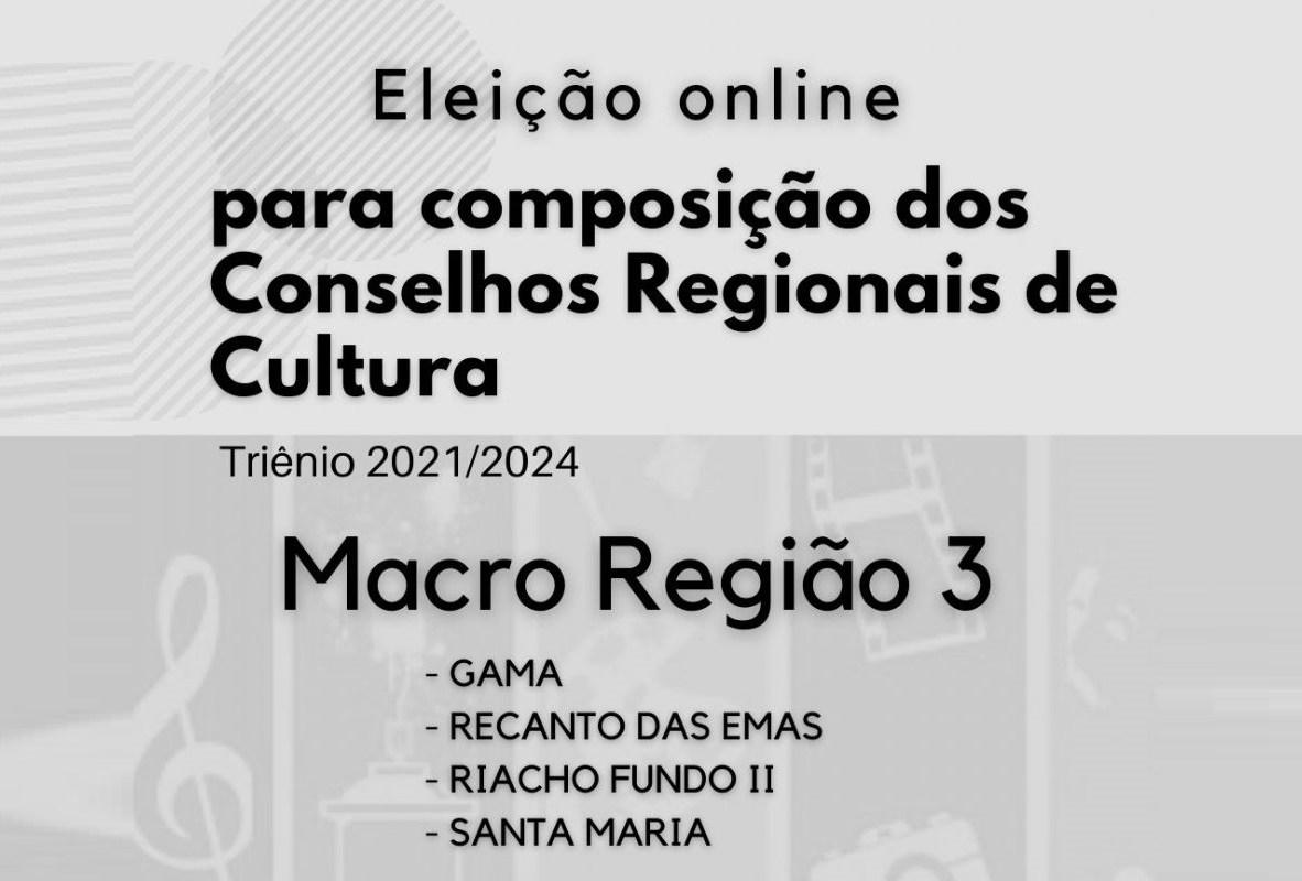 Eleições dos Conselhos Regionais de Cultura do Gama e Santa Maria