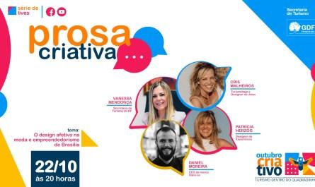 "Prosa Criativa debate ""O Design afetivo na moda e empreendedorismo de Brasília"""