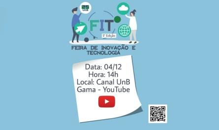 5ª Feira de Inovação e Tecnologia da FGA (FIT)