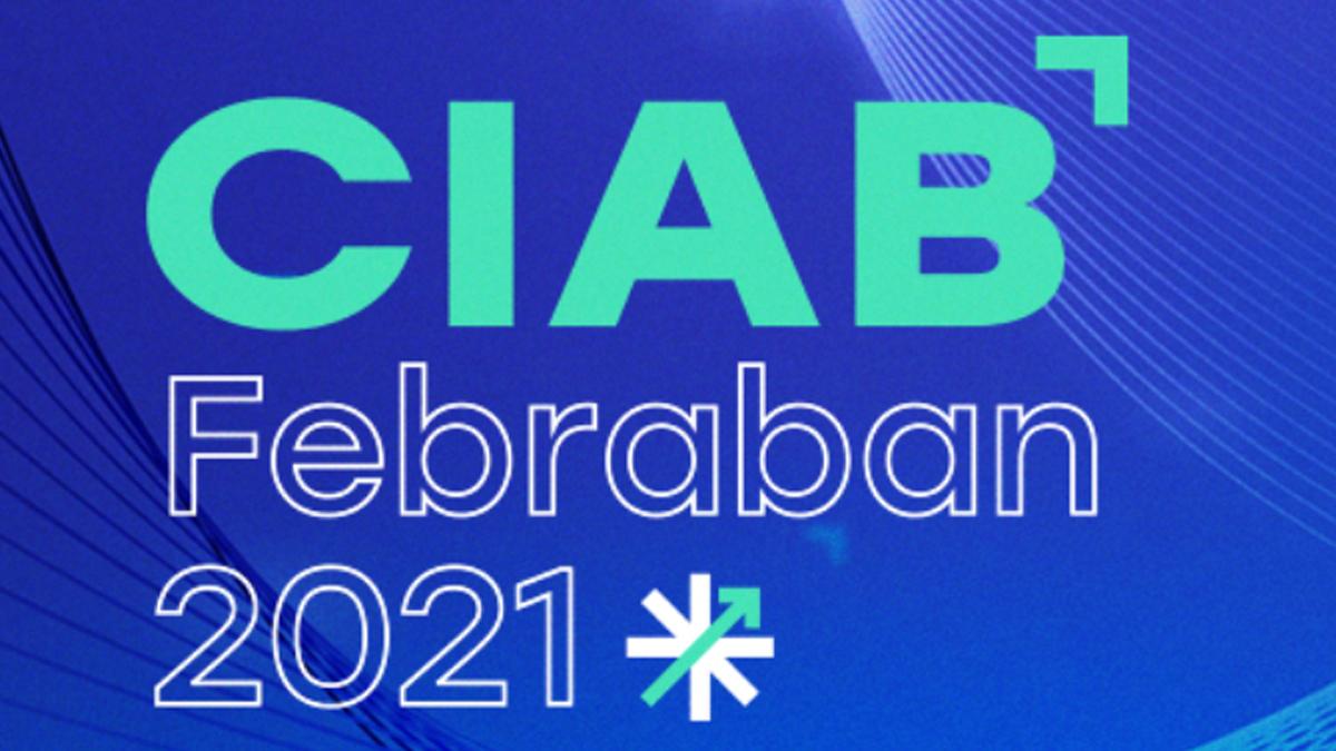 CIAB FEBRABAN 2021 começa amanhã com debate sobre retomada sustentável da economia
