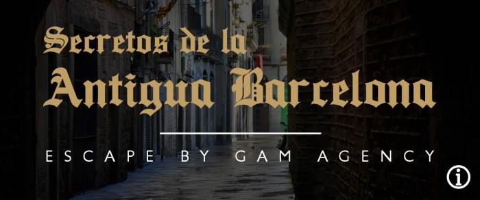 """Escape Room en Barcelona: """"Secretos de la Antigua Barcelona"""""""