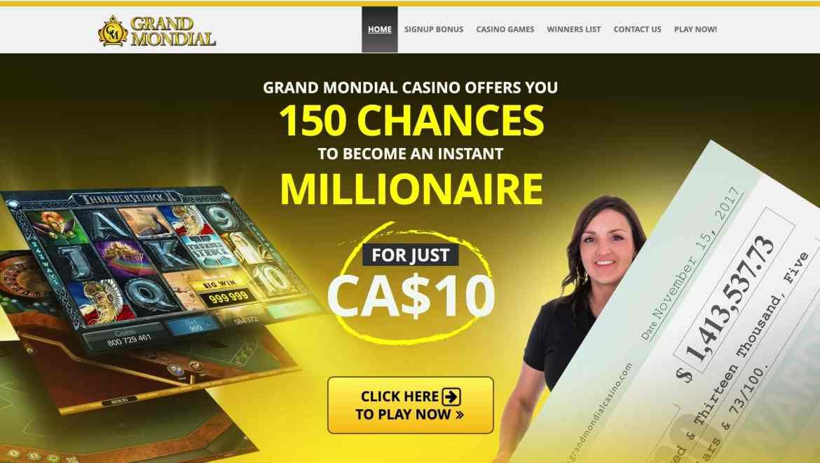 Grand Mondial Casino : get 150 spins for $10 + 100% deposit bonus
