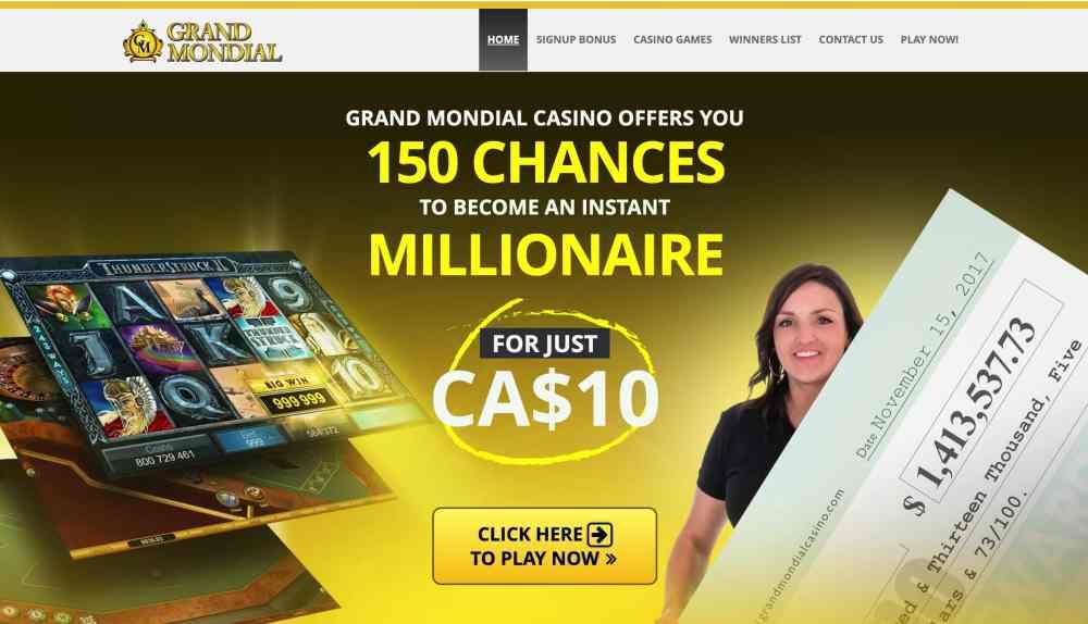 Grand Mondial Casino : 150 Spins +$250 Deposit Bonus