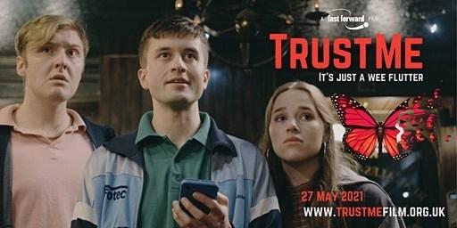 Trust Me: the film