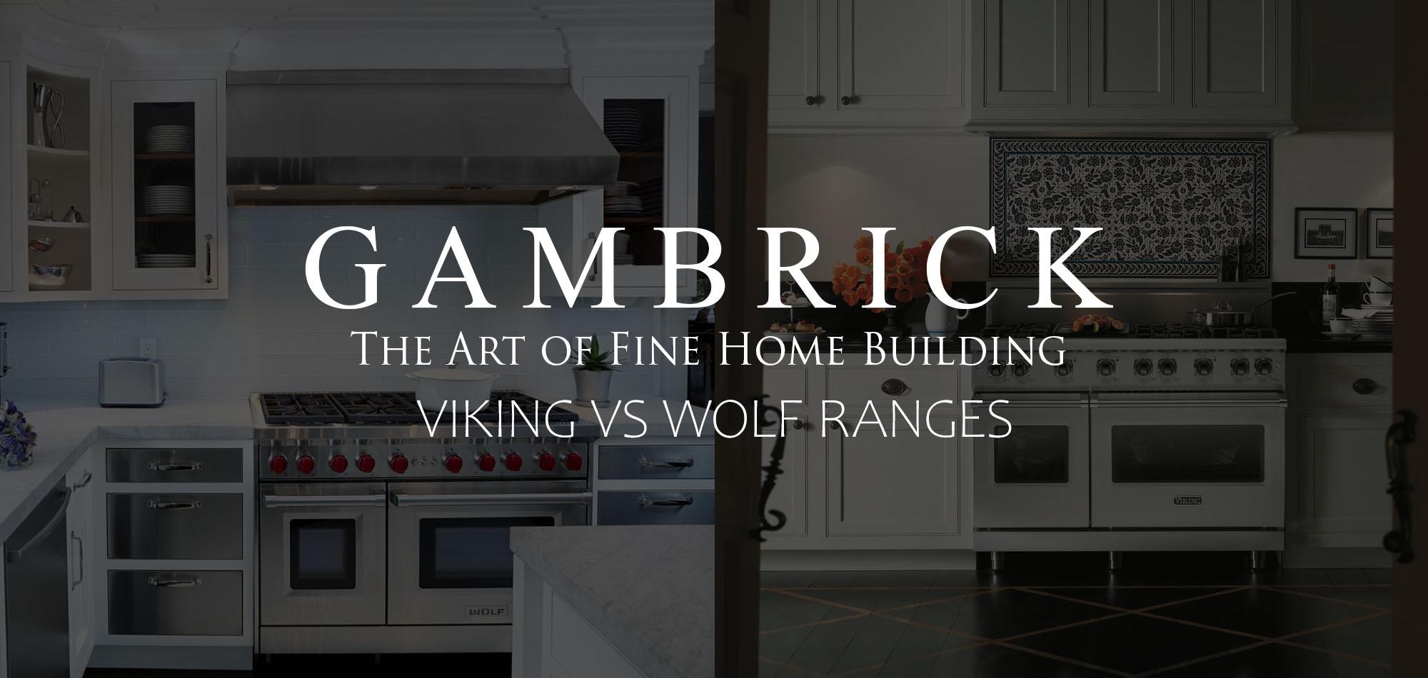 viking vs wolf ranges the best high