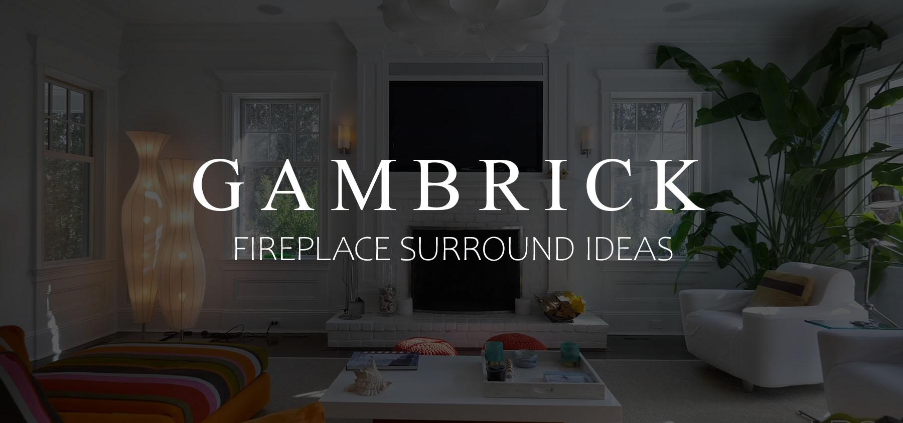 Best Fireplace Surround Ideas Mantel Designs Ideas