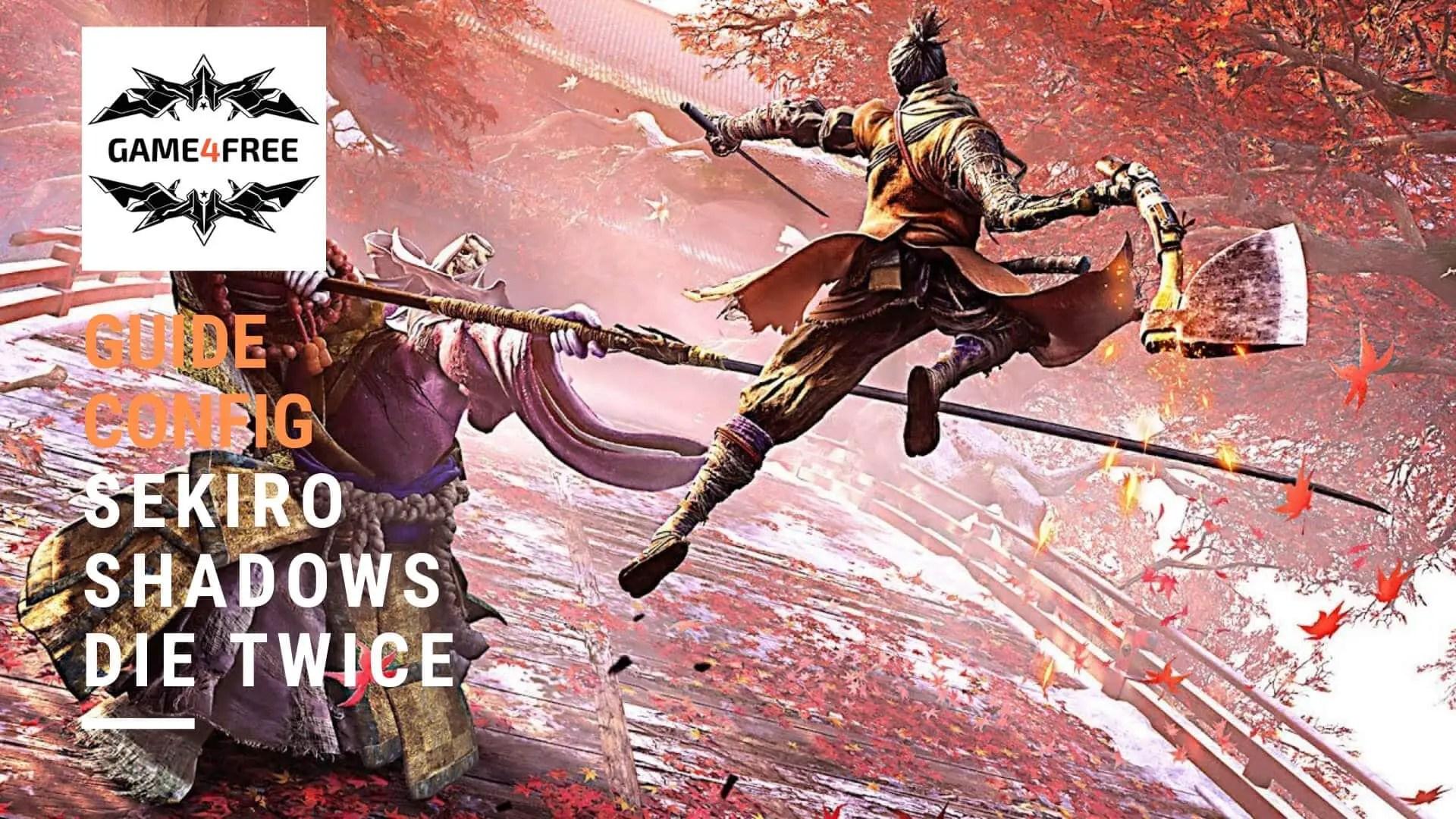 Configuration de PC Gamer pour Sekiro Shadows Die Twice
